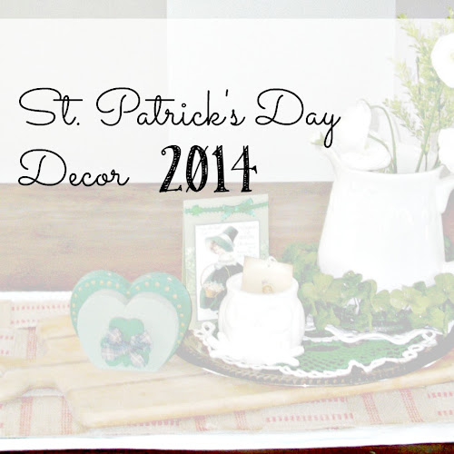 St. Patrick's Day Decor - 2014