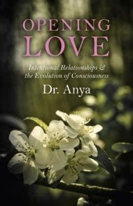 Opening Love. Dr. Anya
