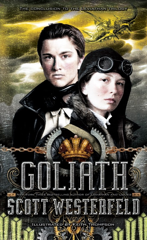 Stomping on Yeti: Covering Covers: Goliath - Scott Westerfeld