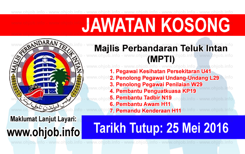 Jawatan Kerja Kosong Majlis Perbandaran Teluk Intan (MPTI) logo www.ohjob.info mei 2016