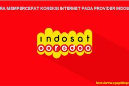 √ Cara Mempercepat Internet Indosat Terbaru