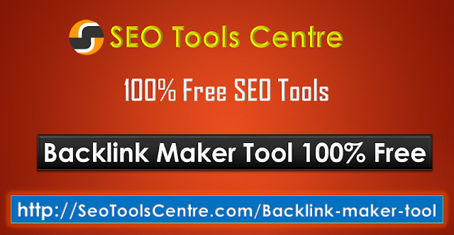 What is the Backlink Maker Tool