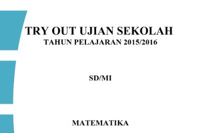 Download Soal US/UN Matematika SD dan Pembahasannya