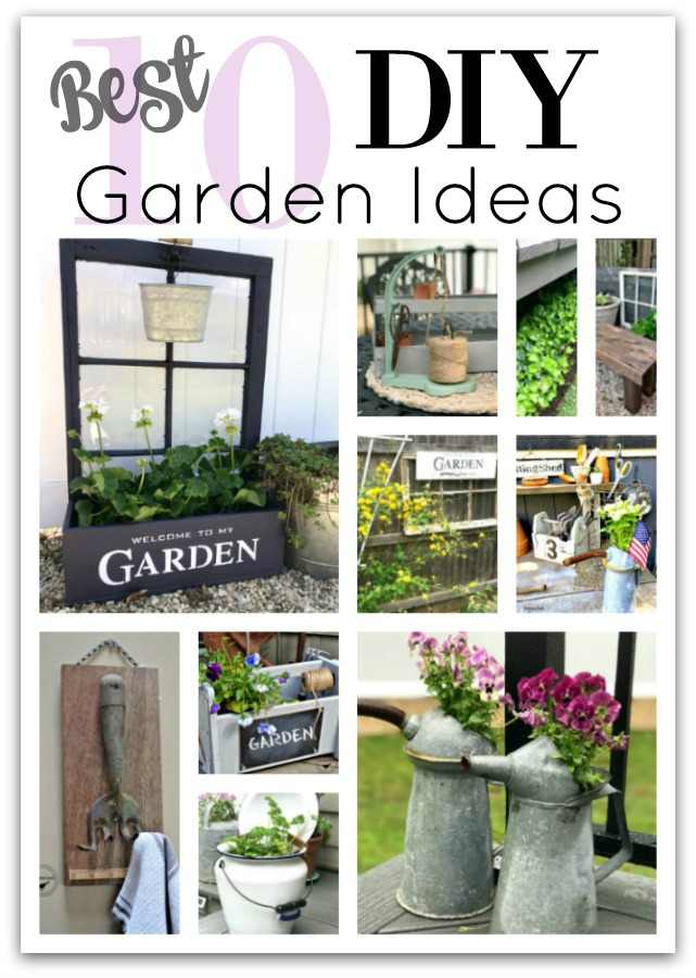 collage of 10 DIY garden ideas