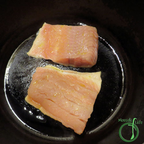 Morsels of Life - Seared Salmon and Lemon Butter Pasta Step 4 - Cook salmon in a bit of oil for approximately 3-4 minutes on each side, until browned.
