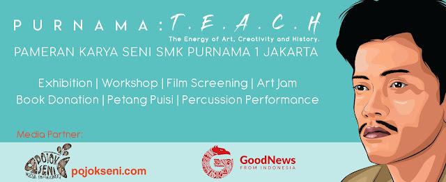 Purnama: T.E.A.C.H, Gagasan SMK Purnama 1 Jakarta Menghadapi Industri Kreatif Bidang Seni