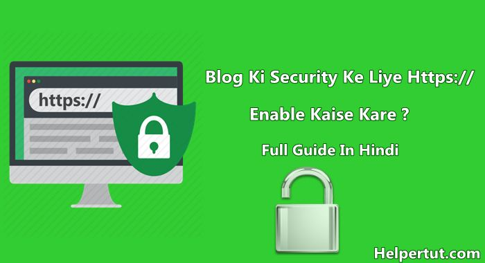 Blog Ki Security Ke Liye HTTPS Kaise Enable Kare