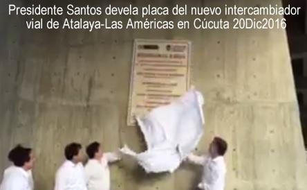 Presidente Santos y GobNdeS #WilliamVillamizarLaguado inauguran puente de #AtalayaCúcuta #RSY #OngCF