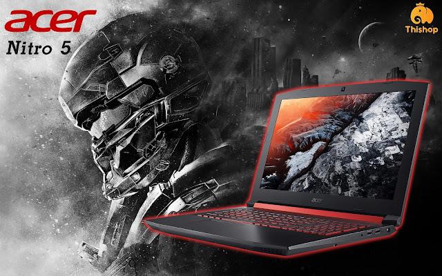 คอเกมเมอร์ห้ามพลาด! Acer Nitro 5 โน๊ตบุ๊คสเปคเทพในราคาแค่ 2 หมื่นต้นๆ