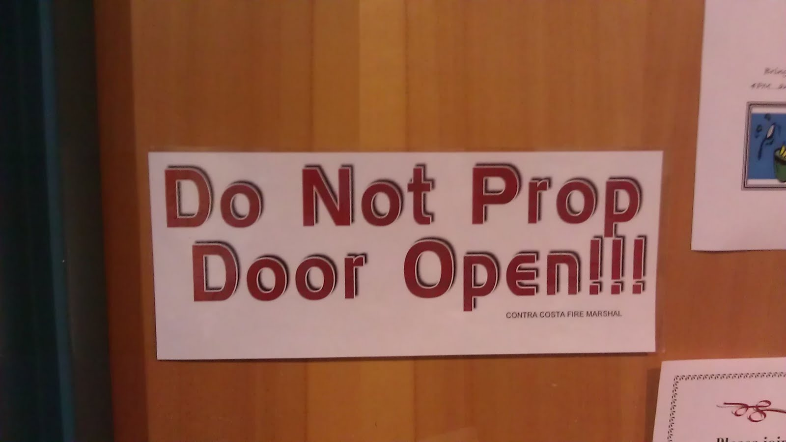 Excessive Exclamation Do Not Prop Door Open