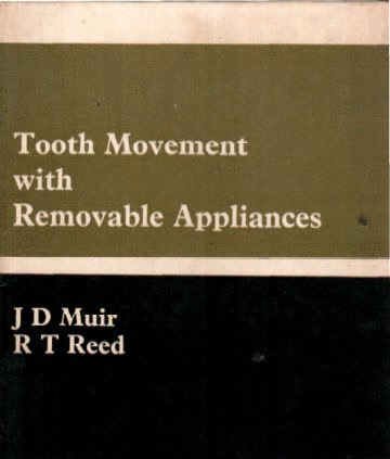 Tooth Movement With Removable Appliances -  J D MUIR , R T REED - © 1979.PDF