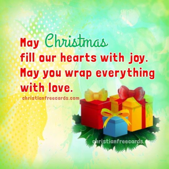 Free christmas card, nice christian quotes for christmas time, Mery Bracho.