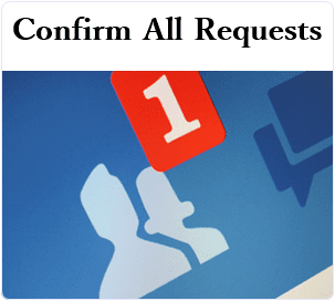 How To Accept/Confirm All Facebook Friend Requests At Once