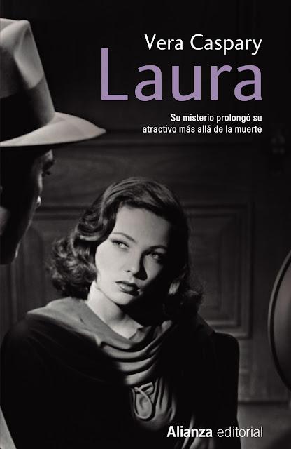 L.B. confidential: RELECTURA: «LAURA». (Vera Caspary)