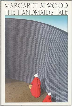 Books to give you hope: The Handmaid's Tale by Margaret Atwood
