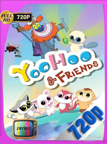 YooHoo y sus amigos Temporada 1 HD [720p] Latino Dual [GoogleDrive] TeslavoHD