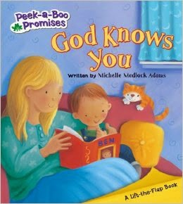 http://www.amazon.com/God-Knows-Peek---Boo-Promises/dp/0824919068/ref=sr_1_1?s=books&ie=UTF8&qid=1426984171&sr=1-1&keywords=god+knows+you