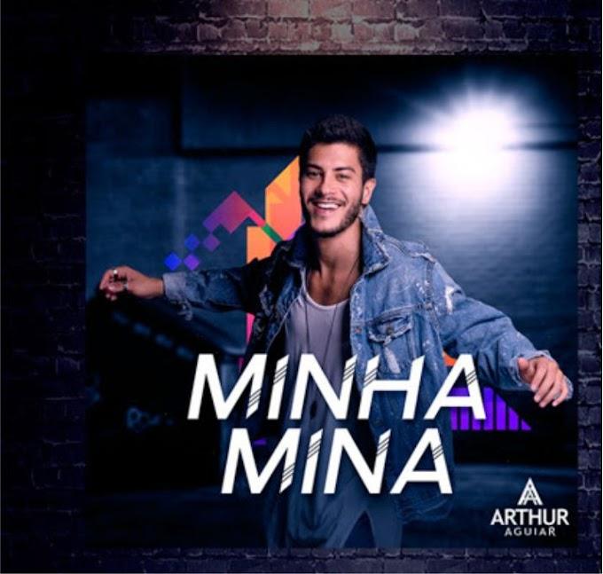 Lançamento: Arthur Aguiar - Minha Mina