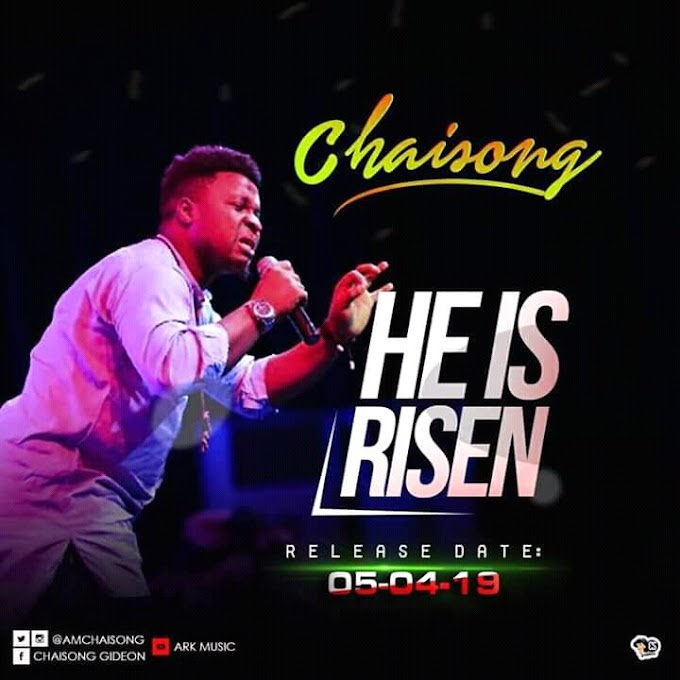 Chaisong - He is RisenRisen