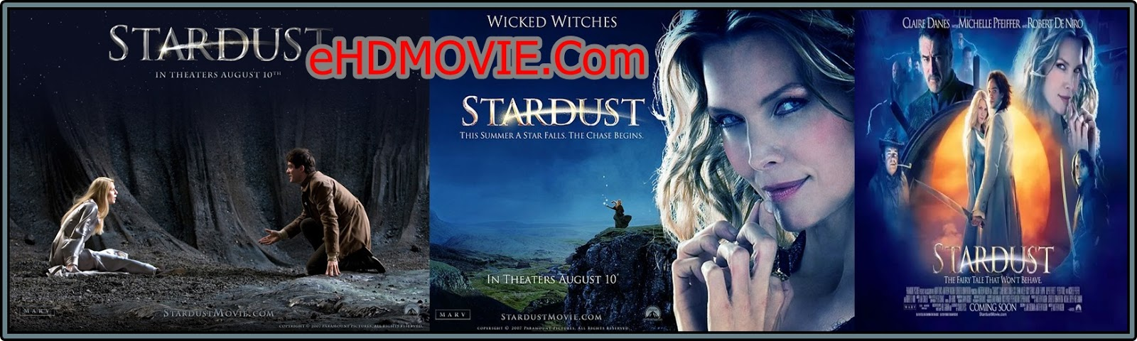 Stardust 2007 Full Movie Dual Audio [Hindi – English] 720p - 480p ORG BRRip 400MB - 1GB ESubs Free Download