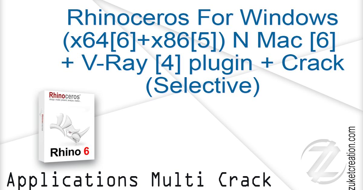 Aplikasi Cracked: Rhinoceros For Windows (x64+x86) N Mac + V