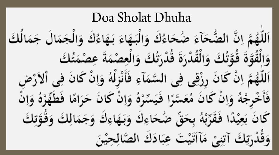 Do'a Sholat Dhuha dan Artinya Teks Arab Latin Lengkap