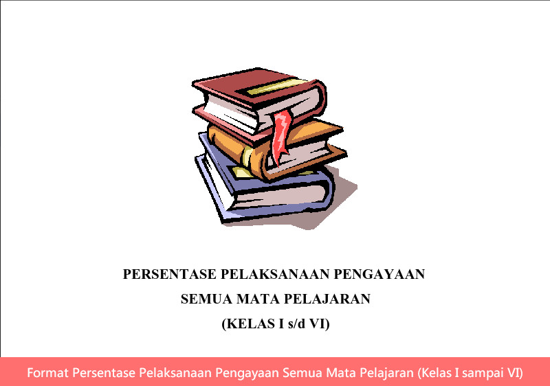 Format Persentase Pelaksanaan Pengayaan Semua Mata Pelajaran (Kelas I sampai VI)
