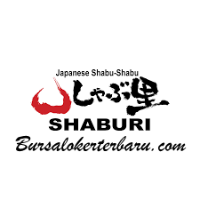 Lowongan Kerja Terbaru di Jakarta : Resto Shaburi (Boga Group) - Waiter/Waitress/Busy Boy/Cook Helper/Steward