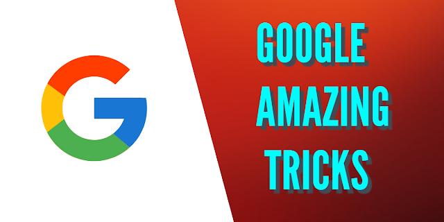 Google amazing Tips and Tricks