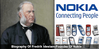 Biography Of Fredrik Idestam-Founder Of Nokia
