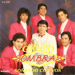 GRUPO SOMBRAS - SOÑANDO CON VOS