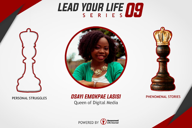 Be True to Yourself - Osayi Emokpae Lasisi (Queen of Digital Media)