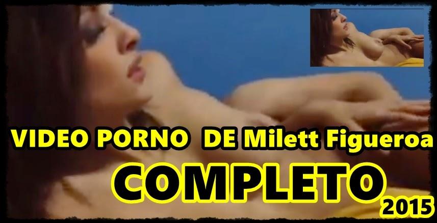 Video porno de milett figueroa