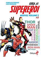 L'incredibile Marvel: 75 anni di meraviglie a fumetti a Salerno dal 02-07-26 al 07-08-2016