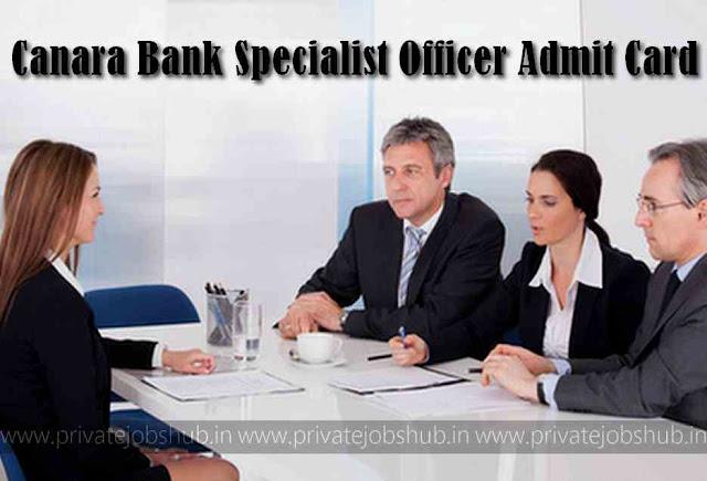 Canara Bank Specialist Officer Admit Card