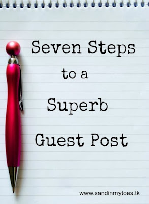 Seven steps to a superb guest post