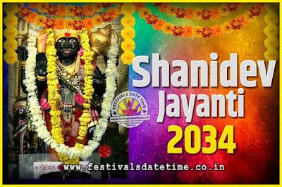 2034 Shani Jayanti Pooja Date and Time, 2034 Shani Jayanti Calendar