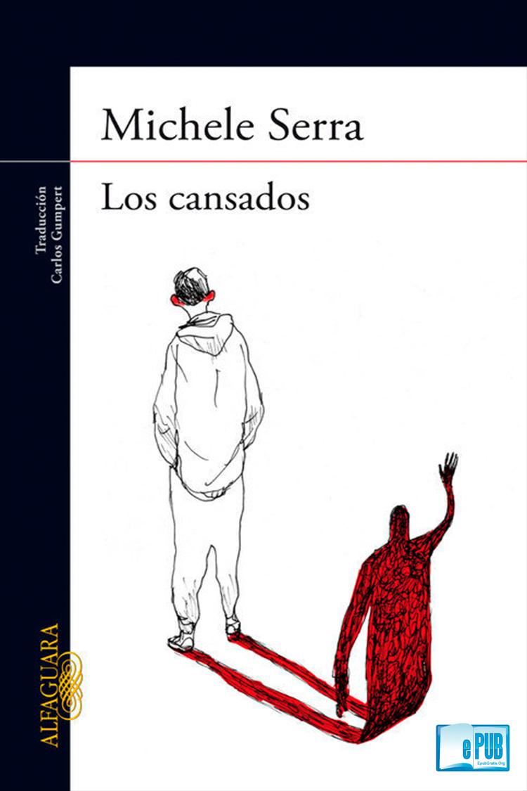Los cansados – Michele Serra