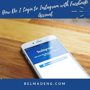 How Do I Login to Instagram with Facebook Account