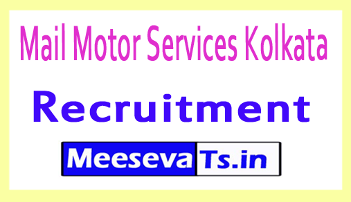 Mail Motor Services Kolkata Recruitment
