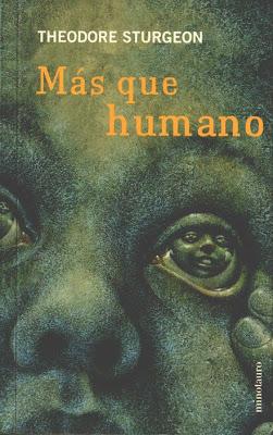 Más Que Humano – Theodore Sturgeon