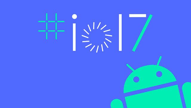 Google I/O 2017 : Les 5 plus grandes annonces