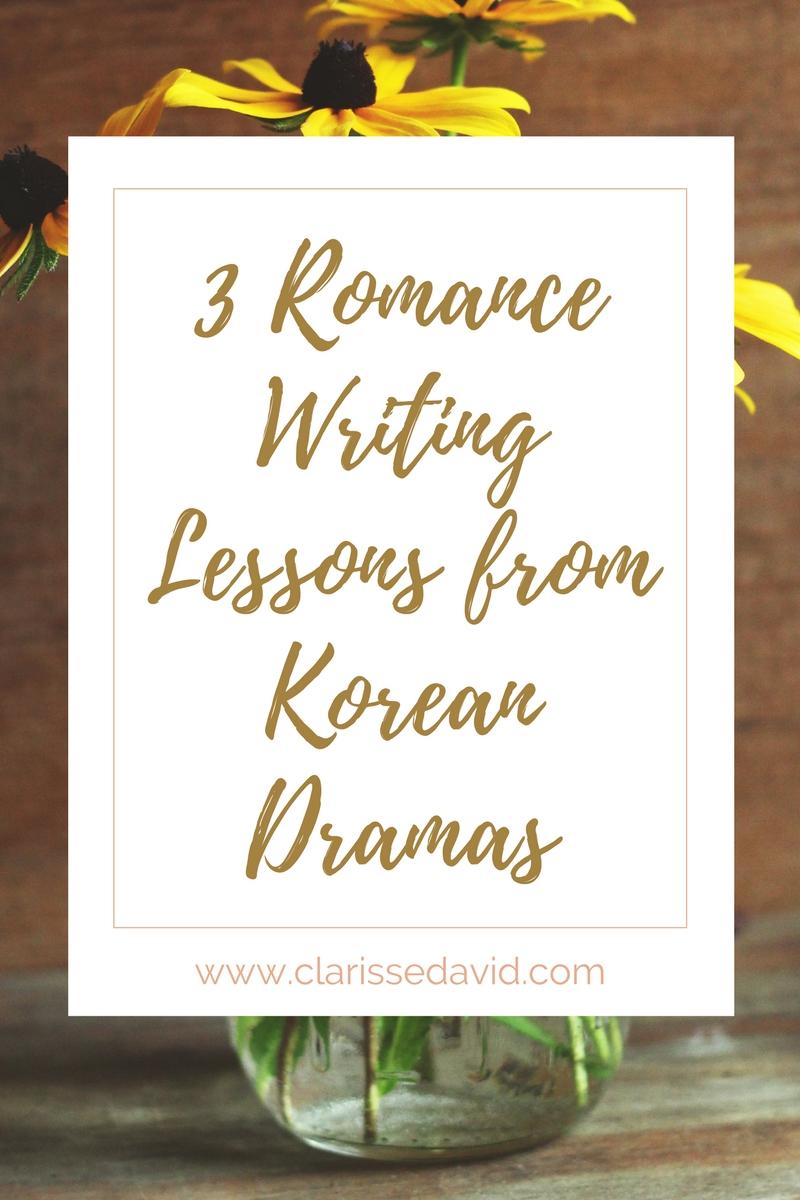 3 Romance Writing Lessons from Korean Dramas — Clarisse David
