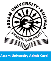 Assam University Admit Card