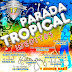 PARADA TROPICAL - VOL 2 ( INEDITOS )