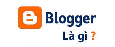 Blogger-la-gi