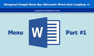 Mengenal Fungsi Menu Bar Microsoft Word 2016 Lengkap #1