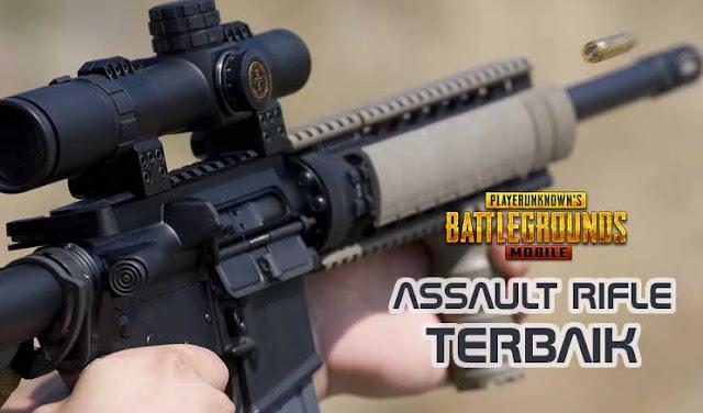 senjata adalah salah satu faktor penentu kemenangan Tutorial games: Senjata Assault Rifle Terbaik Di PUBG Mobile