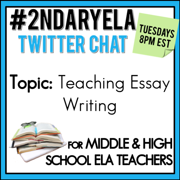 ndaryela twitter chat on tuesday  topic teaching essay writing  join secondary english language arts teachers tuesday evenings at  pm est  on twitter this