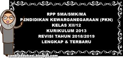 Pada kesempatan ini saya akan mencoba berbagi RPP PKN SMA Semester  RPP PKN SMA Semester 1 dan 2 Kelas XII Kurikulum 2013 Revisi 2018/2019 Lengkap